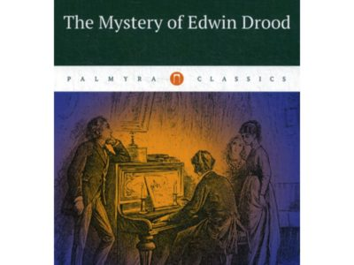 The Mystery of Edwin Drood = Тайна Эдвина Друда: на англ.яз. Dickens Charles