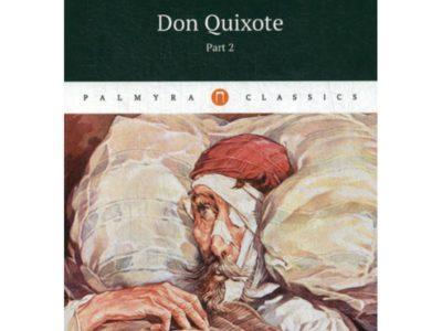 Don Quixote: T.2. Miguel de Servantes Saavedra