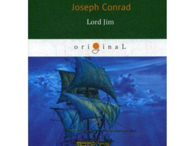 Lord Jim = Лорд Джим: роман на англ. Яз. Conrad J.