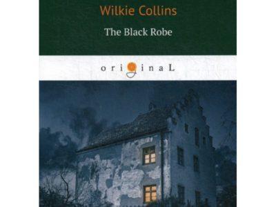 The Black Robe = Человек в черном: на англ.яз. Collins W.