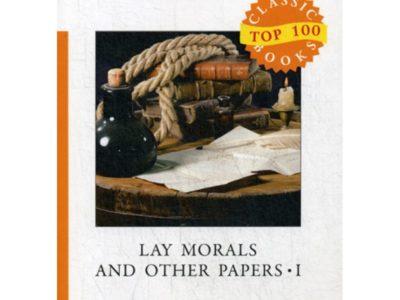 Lay Morals and Other Papers I = Коллекция эссе: на англ.яз. Stevenson R.L.