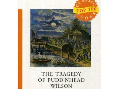 The Tragedy of Pudd'nhead Wilson = Простофиля Вильсон: на англ.яз. Twain M.